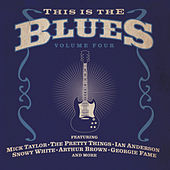 Play & Download This Is The Blues Volume 4 by Various Artists | Napster