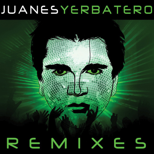 Play & Download Yerbatero by Juanes | Napster