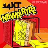 Play & Download Nowalataz by 14kt | Napster