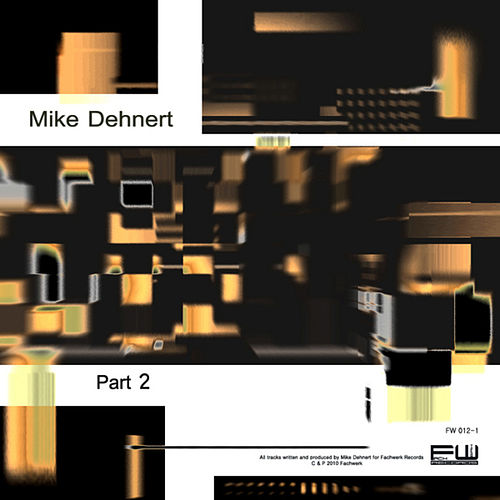 Play & Download Part 2 by Mike Dehnert | Napster