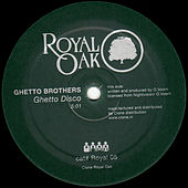 Ghetto Disco / Ghetto Blues by Ghetto Brothers