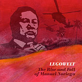 Play & Download The Rise and Fall of Manuel Noriega by Legowelt | Napster