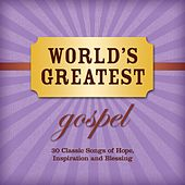 Play & Download World's Greatest Gospel by Various Artists | Napster