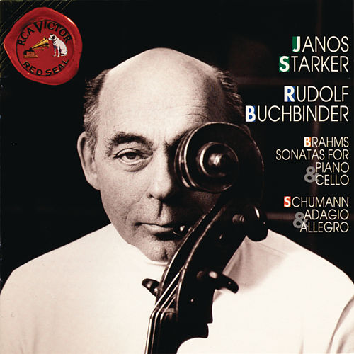 Play & Download Brahms, Schumann: Sonatas For Piano And Cello by Janos Starker | Napster