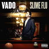 Play & Download Slime Flu by Vado | Napster