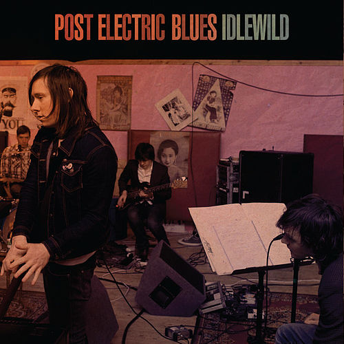 Post Electric Blues by Idlewild