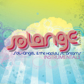 Play & Download SoL-AngeL & The Hadley Street Dreams (Instrumentals) by Solange | Napster