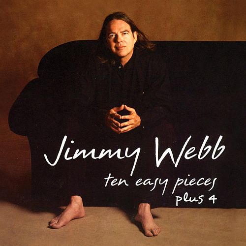 Play & Download Ten Easy Pieces Plus 4 by Jimmy Webb | Napster