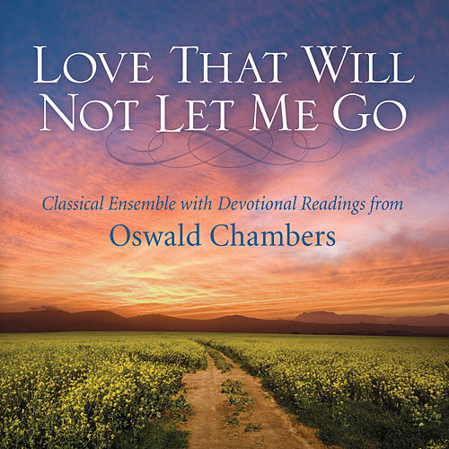 Play & Download Love That Will Not Let Me Go by Phillip Keveren | Napster