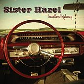 Play & Download Heartland Highway by Sister Hazel | Napster