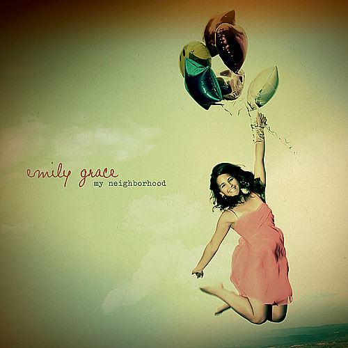 Play & Download My Neighborhood by Emily Grace | Napster