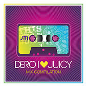 Play & Download I Love Juicy by Various Artists | Napster
