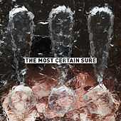 Play & Download The Most Certain Sure by !!! (Chk Chk Chk) | Napster