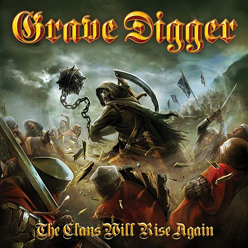 Play & Download The Clans Will Rise Again by Grave Digger | Napster