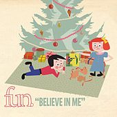 Play & Download Believe In Me by fun. | Napster