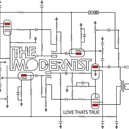Play & Download Love thats true by The Modernist | Napster