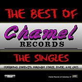 Play & Download The Best Of Chamel Records: The Singles by Various Artists | Napster