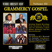 Play & Download The Best Of Grammercy Gospel Volume 3 by Various Artists | Napster