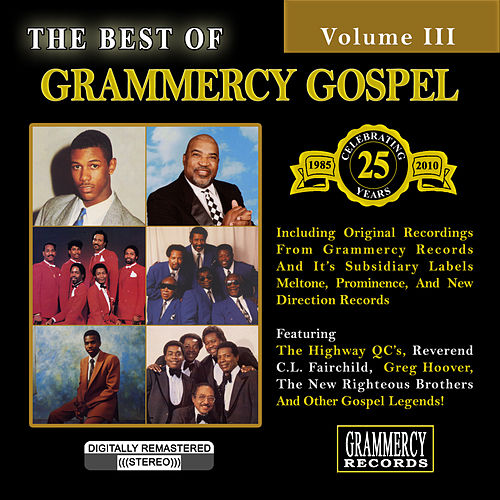 The Best Of Grammercy Gospel Volume 3 by Various Artists