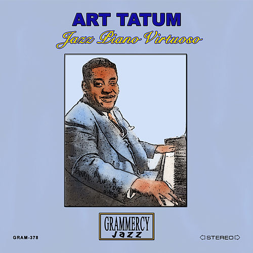 Play & Download Jazz Piano Virtuoso by Art Tatum | Napster