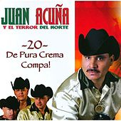 Play & Download 20 De Pura Crema Compa! by Various Artists | Napster