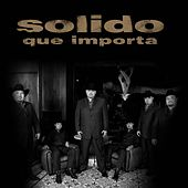 Play & Download Que Importa by Solido | Napster