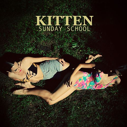 Play & Download Sunday School by Kitten | Napster