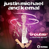 Play & Download Trouble by Justin Michael | Napster