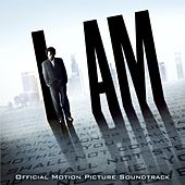 I AM (Official Motion Picture Soundtrack) by Various Artists