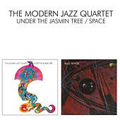 Play & Download Under The Jasmin Tree / Space by Modern Jazz Quartet | Napster