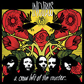 A Crow Left Of The Murder... von Incubus