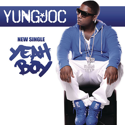 Play & Download Yeah Boy by Yung Joc | Napster