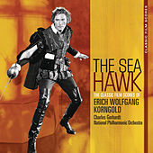 Play & Download Classic Film Scores: The Sea Hawk by Charles Gerhardt | Napster