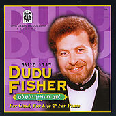 Play & Download L'tav U'lchayin V'lishlom - For Good, For Life & For Peace by Dudu Fisher | Napster
