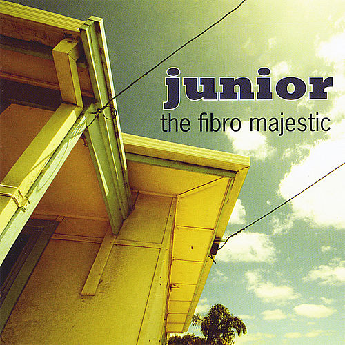 Play & Download The Fibro Majestic by Junior | Napster