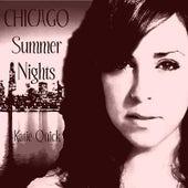 Chicago Summer Nights by Katie Quick
