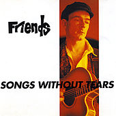 Play & Download Songs Without Tears by Friends | Napster