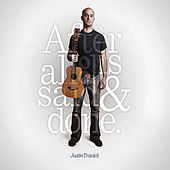 Play & Download After All Is Said and Done by Justin Trawick | Napster