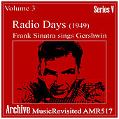 Play & Download Radio Days Volume 3 by Frank Sinatra | Napster