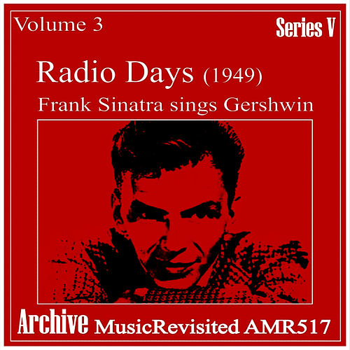 Radio Days Volume 3 by Frank Sinatra