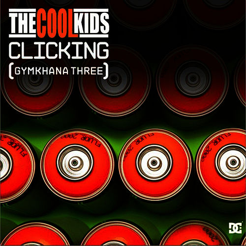 Play & Download Clicking (Gymkhana 3) by Cool Kids | Napster