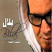 Play & Download Nif Ou Lhama by Cheb Bilal | Napster