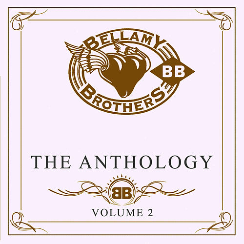 The Anthology Volume 2 von Bellamy Brothers