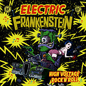 Play & Download High Voltage Rock 'N' Roll by Electric Frankenstein | Napster