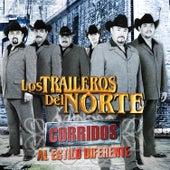 Corridos Al Estilo Diferente by Los Traileros Del Norte