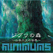 Forest Of Ghibli -The World Of Nizo Yamamoto by Minimums