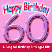 Play & Download Happy Birthday (Girl Age 60) by Ingrid DuMosch | Napster