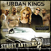 Play & Download Urban Kings Street Anthems Vol 2 by Various Artists | Napster