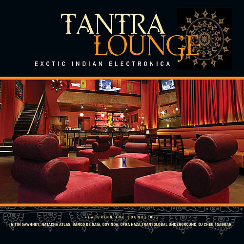 Play & Download Tantra Lounge by Various Artists | Napster