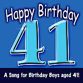 Happy Birthday (Boy Age 41) by The London Fox Singers